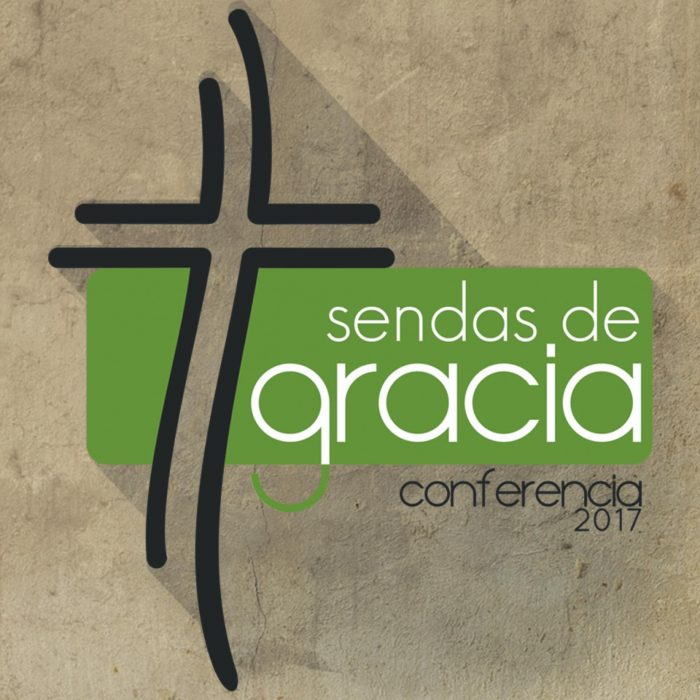Sendas de Gracia - Conferencia 2017 (translation: Paths of Grace - conference 2017)